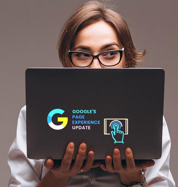 Page Experience Update – Prepara tu site para la próxima actualización de Google  – mayo 2021.